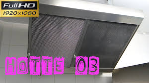 comment nettoyer la hotte de cuisine hotte03 comment faites vous pour enlever les filtres de cette hotte