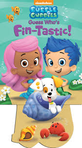 bubble guppies guess u0027s fin tastic book bubble guppies