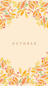 october fall wallpapers floral wallpapers october and wallpaper