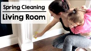 spring cleaning deep cleaning living room youtube