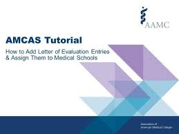 2018 amcas tutorial how to add letter of evaluation entries