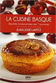 cuisine basque recettes amazon in buy la cuisine basque recettes gourmandes des 7