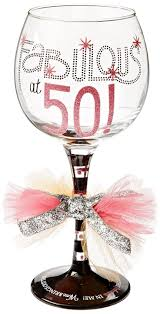 wine glass birthday fabulous at 50 wine glass see more 50th birthday gifts and