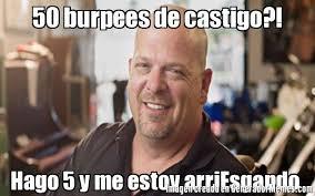 Burpees Meme - 50 burpees de castigo hago 5 y me estoy arriesgando meme de rick