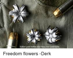 bullet flowers r hollow point bullets after being underwater freedom flowers