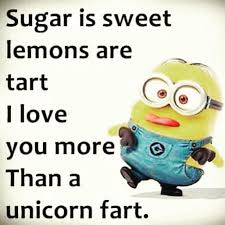 Unicorn Memes - sugar is sweet lemons are tart i love you more than a unicorn fart
