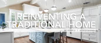reinventing a traditional home deleon realty