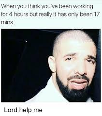 Lord Help Me Meme - 25 best memes about lord help me lord help me memes