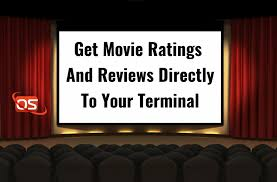 get movie ratings and reviews directly to your terminal ostechnix