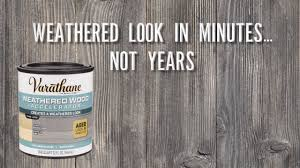 get a weathered wood look in minutes with varathane weathered