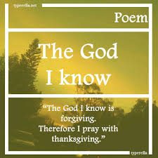 thanksgiving poems prayers poem faithful god the god i know is kind he gives me peace of mind
