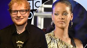 sorry rihanna ed sheeran changes his mind and keeps song for