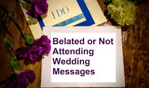 belated wedding card wedding messages for if you are not attending wishes messages