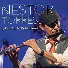nestor torres ultimate cool flute jazz jazz flute traditions