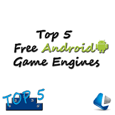 android engine top 5 free android engines learncomputer