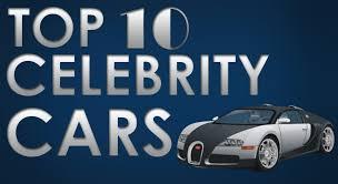 ten celebrity cars hollywood stars cars