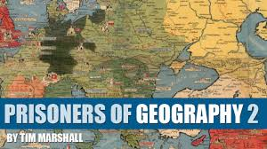 Geography Of The Ottoman Empire by Prisoners Of Geography 2 Tim Marshall The What And The Why