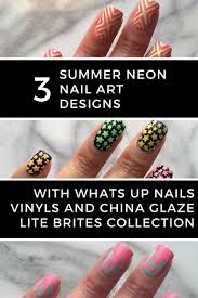 3 summer neon nail art designs with whats up nails vinyls and