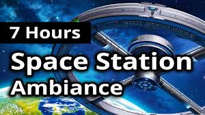 space station ambiance 7 hours continuous background noises
