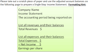 study part a prepare financial statements single step and multi