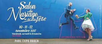 du mariage et de la fête - Salon Du Mariage Rouen
