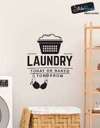 laundry today or naked tomorrow quote wall decal sticker 6088