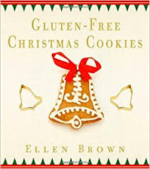 gluten free christmas cookies ellen brown 9781604332391 amazon
