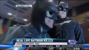 real life batman killed in crash wearecentralpa wtaj