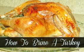 7 days to a stress free thanksgiving day 4 how to brine a turkey