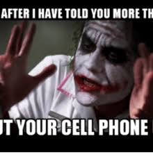 Old Cell Phone Meme - after i have told you more th t your cellphone cellphone meme on me me