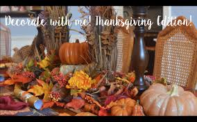 pottery barn thanksgiving decorate my home with me for thanksgiving cate trunnell youtube