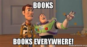 Books Meme - books books everywhere buzz and woody toy story meme make a meme
