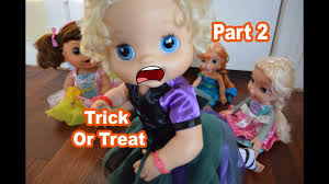 baby alive halloween trick or treat part 2 baby alive doll