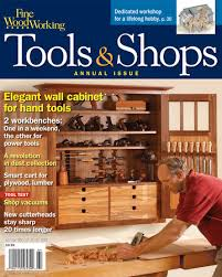 Fine Woodworking Magazine Subscription Renewal by 223 U2013tools U0026 Shops 2012 Finewoodworking