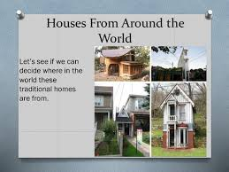 homes from around the world by tigerlilly266 teaching resources