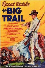 big trail 1930 720p movie download hd popcorns