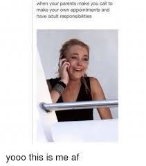 Make Your Own Meme Poster - when your parents make you call to make your own appointments and