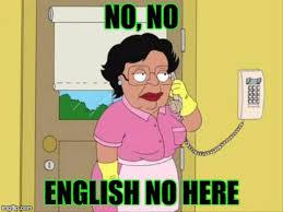 Funny English Memes - consuela meme imgflip
