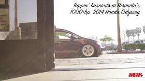 1000hp minivan instead if that hp number is actually accurate 1000 hp bisimoto honda odyssey van burnouts super street online