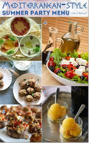 menu ideas for hosting a mediterranean style summer party