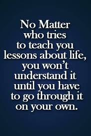 Quotes about Lessons learning 46 quotes