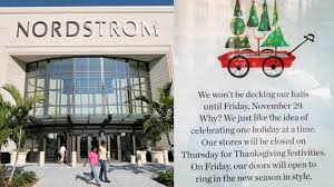 nordstrom promises to remain closed on thanksgiving