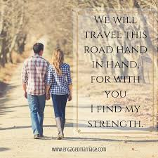 wedding quotes road quotes we will travel this road in for with you
