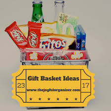 awesome gift baskets how to make an awesome gift basket the joyful organizer