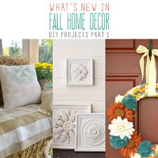 diy crafts home decor what s new in fall home decor diy projects part 1 the cottage market