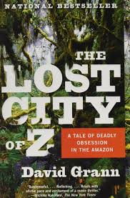 a tale of one house the lost city of z a tale of deadly obsession in the amazon
