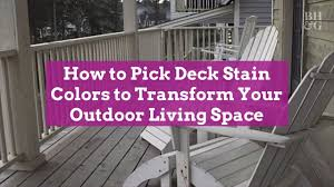 best deck color to hide dirt how to deck stain colors to transform your outdoor living space