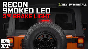 jeep wrangler third brake light jeep wrangler recon smoked led 3rd brake light 2007 2017 jk review