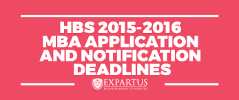 mba application hbs 2015 2016 and notification deadlines