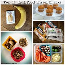 top 10 travel snacks for family vacations 100 days of real food